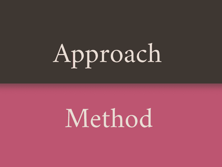 Approach vs Method